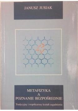 Metafizyka a poznanie bezpośrednie