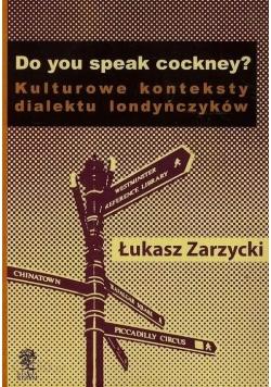Do you speak cockney Kulturowe konteksty dialektu londyńczyków