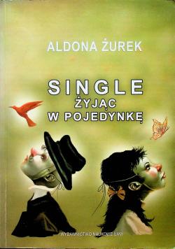 Single Żyjąc w pojedynkę