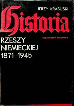 Historia Rzeszy Niemieckiej 1871 - 1945