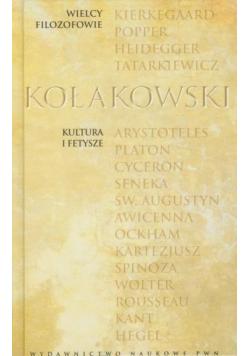 Leszek Kołakowski Kultura i fetysze