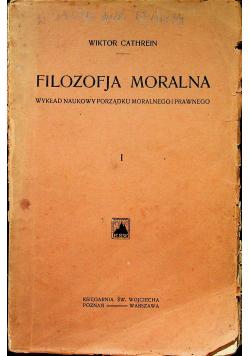 Filozofja moralna Tom I 1904 r