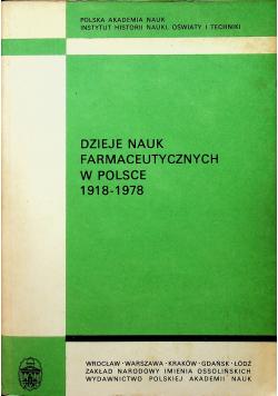 Dzieje nauk farmaceutycznych w Polsce 1918 1978