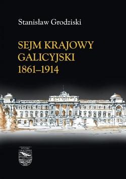 Sejm Krajowy galicyjski 1861 - 1914