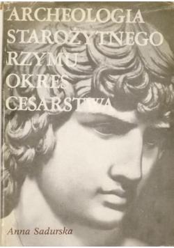 Archeologia starożytnego Rzymu tom 2 Okres Cesarstwa