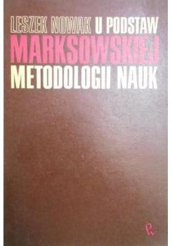 U Podstaw Marksowskiej Metodologii Nauk