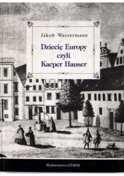 Dziecię Europy czyli Kacper Hauser
