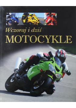 Motocykle wczoraj i dziś