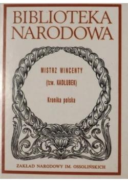 Mistrz Wincenty Kronika Polska