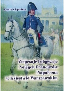 Zwyczaje i obyczaje Nowych Francuzów Napoleona w Księstwie Warszawskim