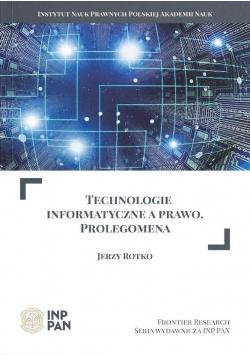 Technologie informatyczne a prawo. Prolegomena