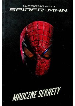 Niesamowity Spider Man Mroczne sekrety