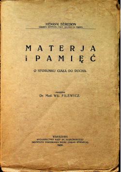 Materja i pamięć. 1926r.