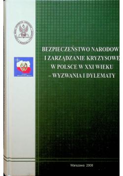Bezpieczeństwo Narodowe i zarządzanie kryzysowe w Polsce w XXI wieku - wyzwania i dylematy