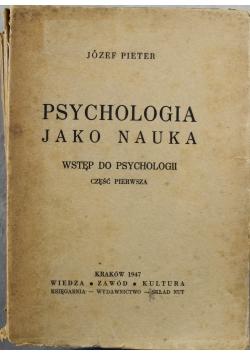 Psychologia jako nauka 1947 r.