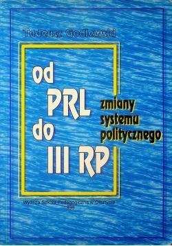 Od PRL do III RP Zmiany systemu politycznego