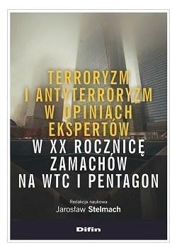 Terroryzm i antyterroryzm w opiniach ekspertów..