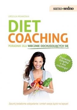 Diet coaching Poradnik dla wiecznie odchudzających się