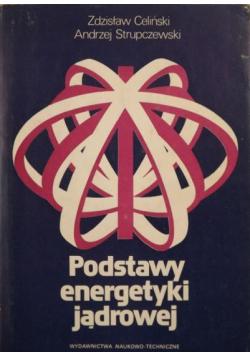 Podstawy energetyki jądrowej