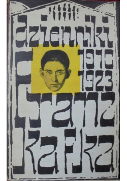 Kafka Dzienniki 1910 - 1923