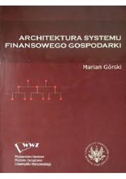 Architektura systemu finansowego gospodarki