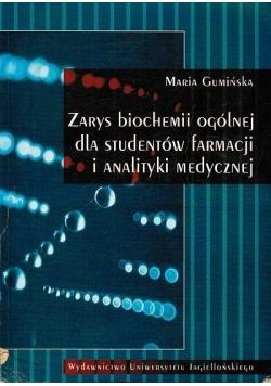 Zarys biochemii ogólnej dla studentów farmacji i analityki medycznej