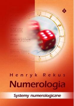 Numerologia Systemy numerologiczne