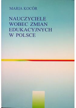 Nauczyciele wobec zmian edukacyjnych w Polsce