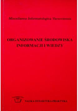 Organizowanie środowiska informacji i wiedzy