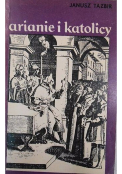 Arianie i katolicy