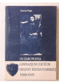Oczarowania gimnazjum i liceum Heleny Rzeszotarskiej 1908-1949