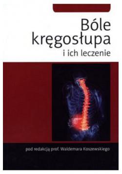 Bóle kręgosłupa i ich leczenie