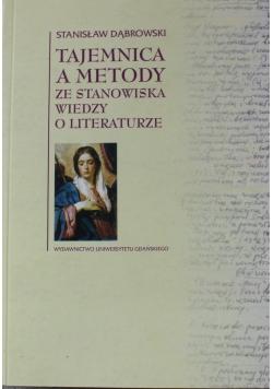 Tajemnica a metody ze stanowiska wiedzy o literaturze