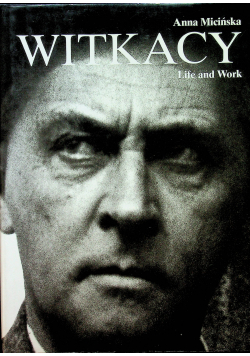 Witkacy Life and Work