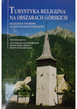 Turystyka Religijna na Obszarach Górskich