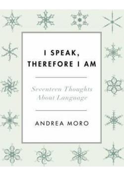 I speak therefore I am