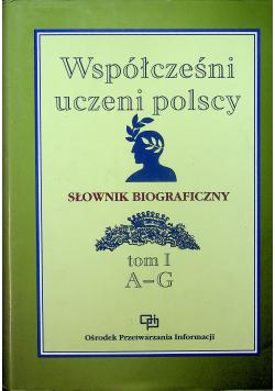 Współcześni uczeni polscy Słownik biograficzny Tom I