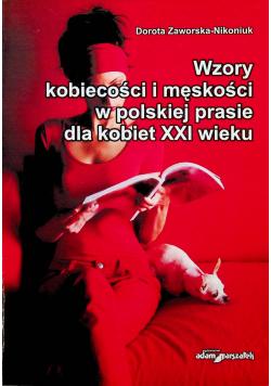 Wzory kobiecości i męskości w polskiej prasie dla kobiet XXI wieku