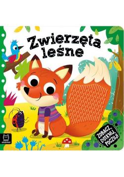 Zobacz dotknij poczuj! Zwierzęta leśne Książeczka sensoryczna