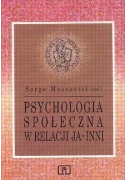 Psychologia społeczna w relacji Ja inni