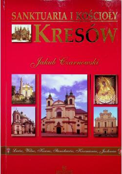 Sanktuaria i Kościoły Kresów