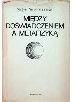 Między doświadczeniem a metafizyką