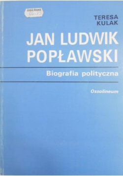 Jan Ludwik Popławski Biografia polityczna