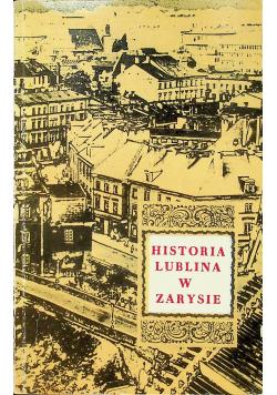 Historia Lublina w zarysie