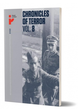Chronicles of Terror. Volume 8. Polish soldiers...