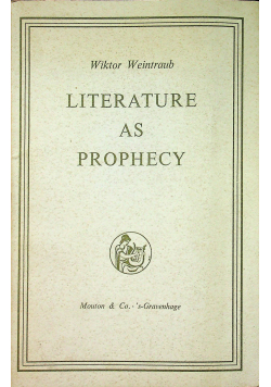 Literature as Prophecy