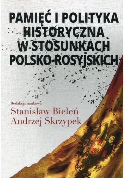 Pamięć i polityka historyczna w stosunkach...