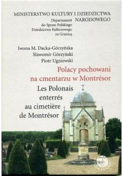 Polacy pochowani na cmentarzu w Montresor