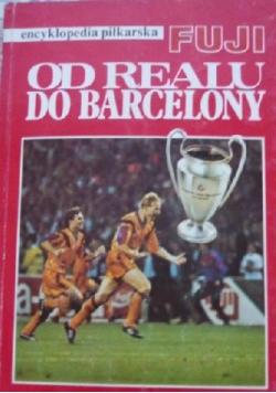 Encyklopedia piłkarska FUJI Od Realu do Barcelony