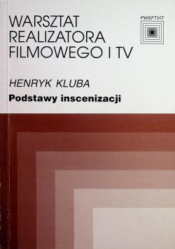 Warsztat realizatora filmowego i Tv Podstawy inscenizacji